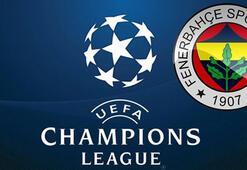 Fenerbahçenin rakibi kim olacak Şampiyonlar Ligi Kura çekimi saat kaçta