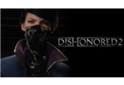 Dishonored 2 Oynanış Videosu Yayınlandı