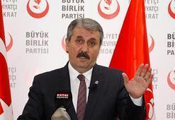 BBP Genel Başkanı Destici: O düzenlemeyi destekliyoruz