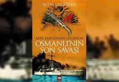 Osmanlının Son Savaşı