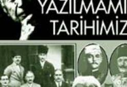 Yazılmamış Tarihi Milliyet'e yazdı