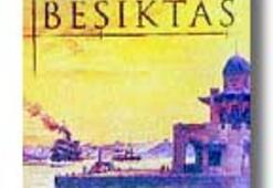 Beşiktaşın gelişim öyküsü