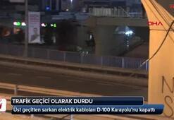 Üst geçitten sarkan elektrik kabloları D-100 Karayolunu kapattı