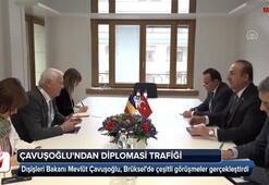 Bakan Çavuşoğlundan Brükselde diplomasi trafiği