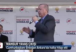 Cumhurbaşkanı Erdoğandan Mansur Yavaş açıklaması