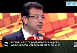 İstanbul Büyükşehir Belediye Başkan Adaylığı sizin için de sürpriz oldu mu