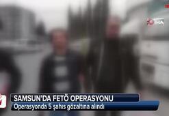 Samsun merkezli FETÖ operasyonu: 5 gözaltı