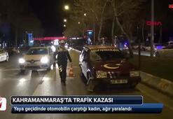Kahramanmaraşta trafik kazası