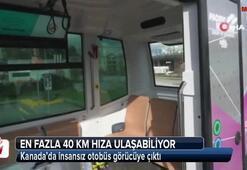 Kanada'da insansız otobüs görücüye çıktı