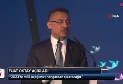 Cumhurbaşkanı Yardımcısı Oktay: 2023te hangardan çıkaracağız