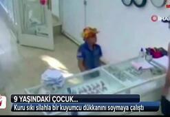 9 yaşındaki çocuktan kuru sıkı silahla soygun girişimi