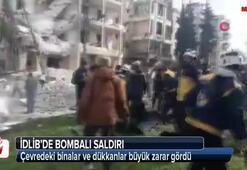 İdlibde bombalı saldırı