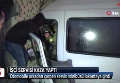 Otomobile arkadan çarpan servis minibüsü lokantaya girdi