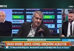 Sinan Engin: Şenol Güneş önümüzdeki sezon Beşiktaşta yok