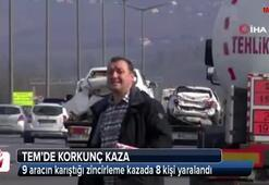 TEM'de 9 aracın karıştığı zincirleme kazada 8 kişi yaralandı