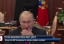 Putin duyurdu: INF'yi askıya aldık