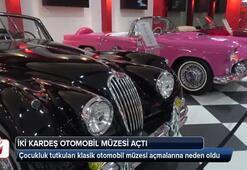 Çocukluk tutkuları otomobil müzesi açtırdı