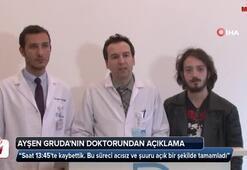 Ayşen Grudanın doktorundan açıklama