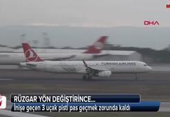İnişe geçen 3 uçak pisti pas geçmek zorunda kaldı