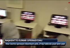 Başkentte kumar operasyonu