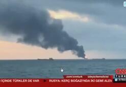 Kerç Boğazında iki gemi alev aldı Gemilerde Türkler de var