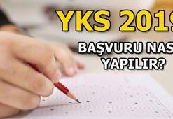 YKS son başvuru günü ne zaman 2019 YKS başvurusu nasıl yapılır YKS sınav tarihi...