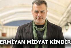 Sermiyan Midyat kimdir Sermiyan Midyat hangi filmlerde oynadı