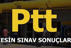 PTT sınav sonuçları açıklandı PTT sınav sonucu sorgulama