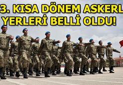 Askerlik yerleri açıklandı 373. kısa dönem askerlik yeri sorgulama