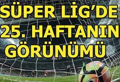 Süper Lig 25. hafta puan durumu ve toplu sonuçları | Süper Lig 26. hafta fikstürü