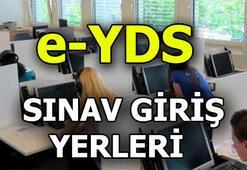 e-YDS sınav giriş yerleri açıklandı (e YDS sınav giriş belgesi)