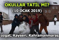 Yozgat, Kayseri, Kahramanmaraşta okullar tatil mi 10 Ocak Perşembe