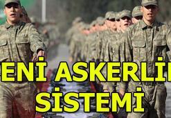 Yeni askerlik sistemi nasıl olacak Süre kısalıyor mu Bedelli askerlik ücreti ne kadar