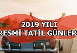 2019da kaç gün tatil yapılacak İşte resmi tatil günleri...