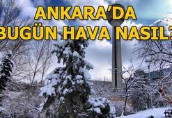 Ankarada bugün hava nasıl, kar yağacak mı 9 Ocak Ankara hava durumu