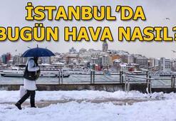 İstanbulda bugün hava nasıl olacak (9 Ocak hava durumu) İstanbulda kar yağışı...