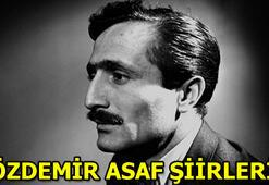 Özdemir Asaf şiirleri Özdemir Asaf kimdir