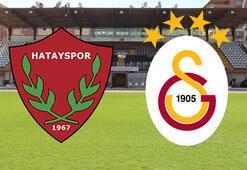 Hatayspor - Galatasaray maçı saat kaçta hangi kanalda Muhtemel 11ler...