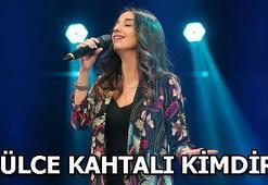 Gülce Kahtalı kimdir, kaç yaşında, nereli O Ses Türkiye finalisti