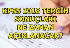 2018 KPSS tercih sonuçları ne zaman açıklanacak Tarih belli oldu mu