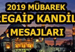 Mübarek Regaip Kandili için mesajlar burada 2019 yepyeni kandil mesajı