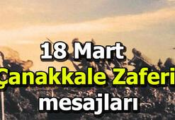 18 Mart Çanakkale Zaferi mesajları En güzel sözler