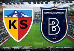Kayserispor Başakşehir maçı ne zaman saat kaçta hangi kanalda