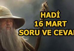 16 Mart Hadi oyunu soru ve cevabı: Gandalfı kıskanan karakteri kimdir