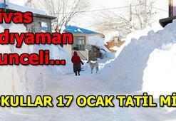 Sivas , Adıyaman, Tuncelide okullar tatil mi (17 Ocak 2019)