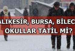 Balıkesir, Bursa, Bilecikte okullar tatil mi (17 Ocak Perşembe)