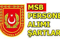 Milli Savunma Bakanlığı personel alımı şartları MSB başvuru nasıl yapılır