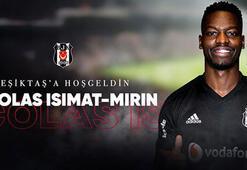 Beşiktaş, Isimat-Mirini resmen açıkladı