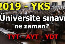 2019 YKS ne zaman TYT, AYT, YDT tarihleri belli oldu... 2019 Üniversite sınavı