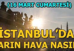 İstanbulda yarın hava durumu nasıl, yağış var mı Meteorolojiden hava durumu açıklaması